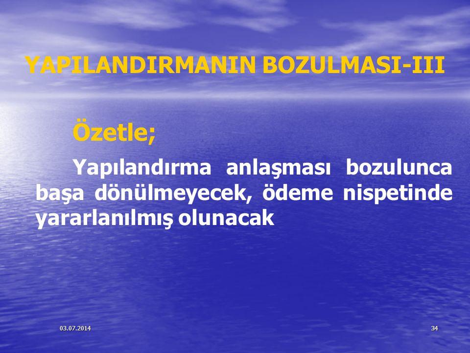 YAPILANDIRMANIN BOZULMASI-III