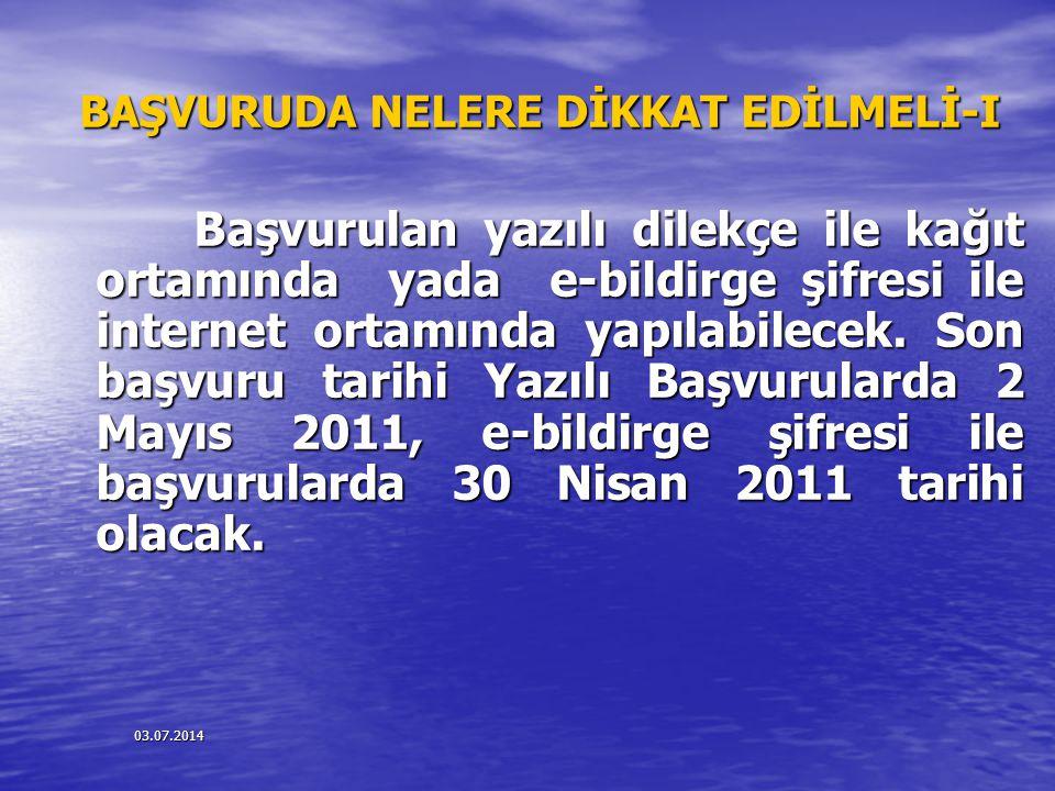 BAŞVURUDA NELERE DİKKAT EDİLMELİ-I