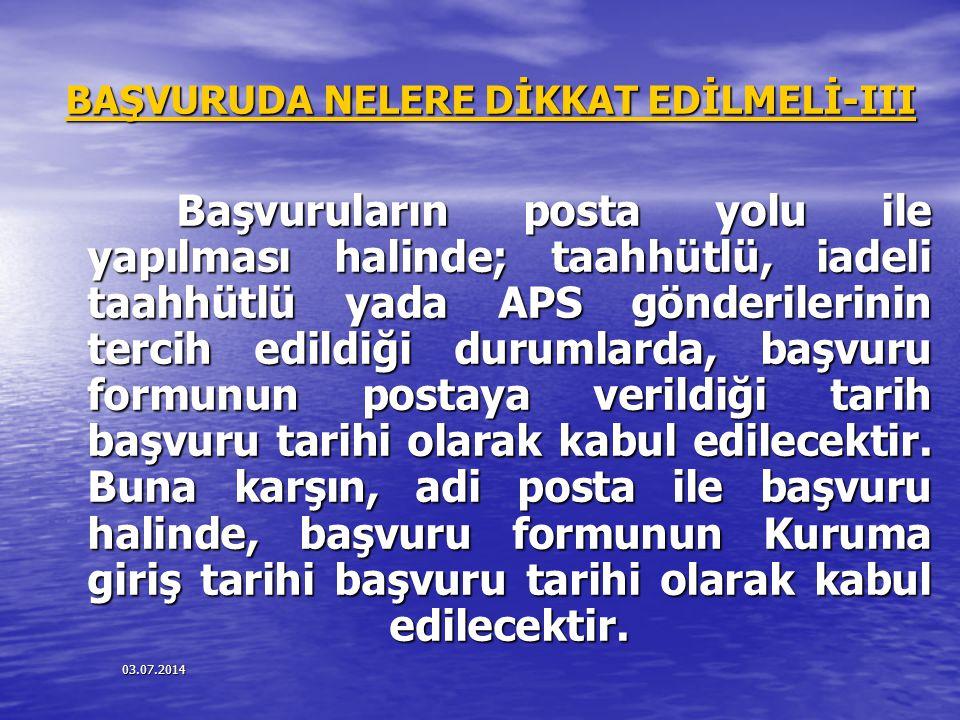 BAŞVURUDA NELERE DİKKAT EDİLMELİ-III