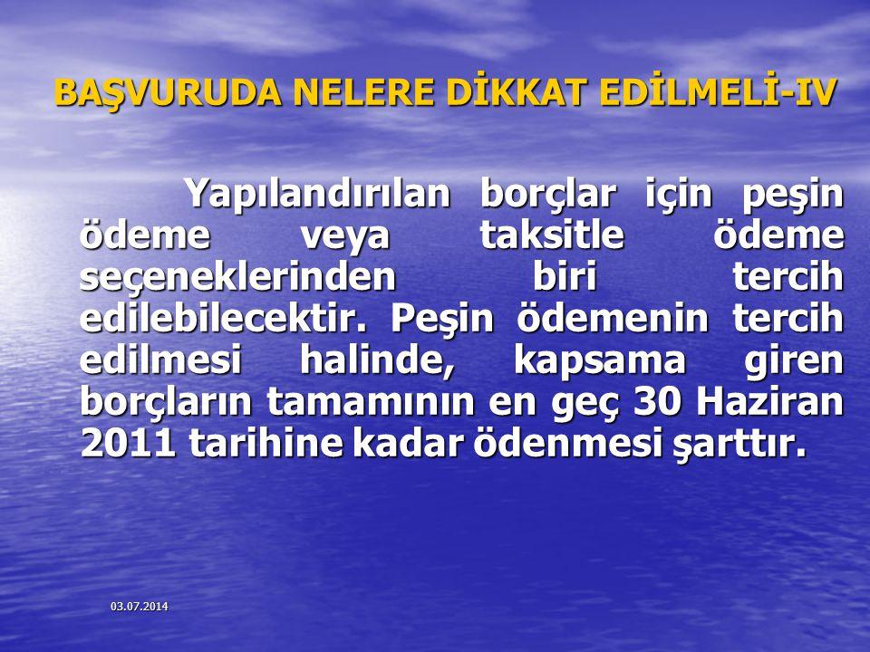 BAŞVURUDA NELERE DİKKAT EDİLMELİ-IV