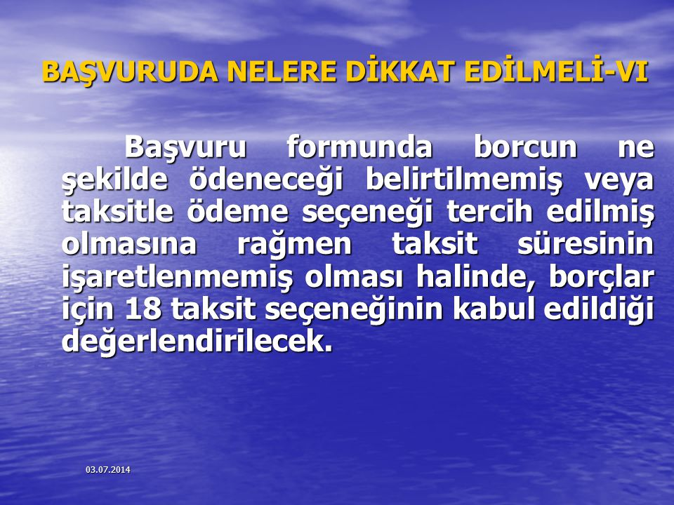 BAŞVURUDA NELERE DİKKAT EDİLMELİ-VI
