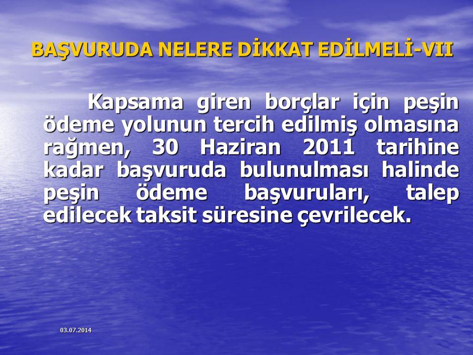 BAŞVURUDA NELERE DİKKAT EDİLMELİ-VII