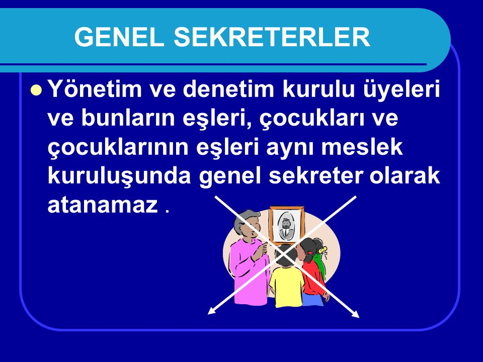 GENEL SEKRETERLER