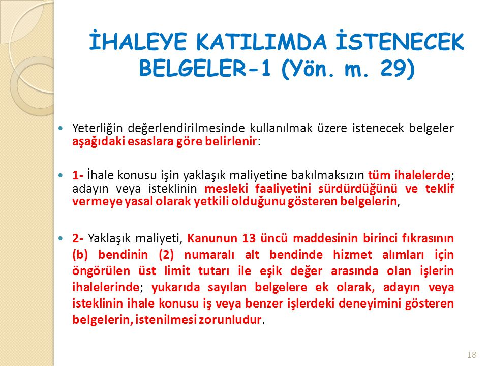 İHALEYE KATILIMDA İSTENECEK BELGELER-1 (Yön. m. 29)
