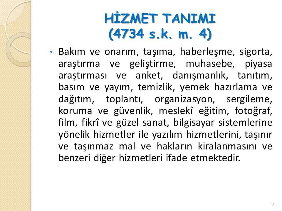 HİZMET TANIMI (4734 s.k. m. 4)