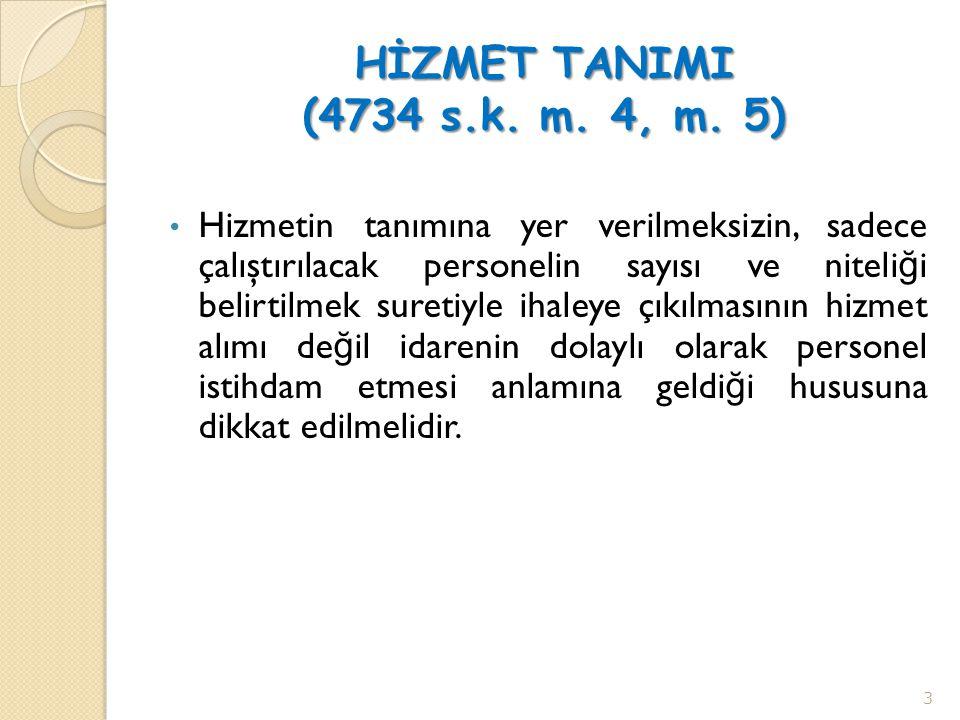 HİZMET TANIMI (4734 s.k. m. 4, m. 5)