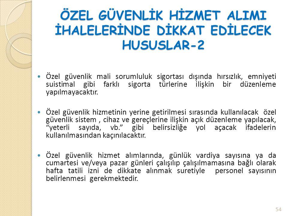 ÖZEL GÜVENLİK HİZMET ALIMI İHALELERİNDE DİKKAT EDİLECEK HUSUSLAR-2