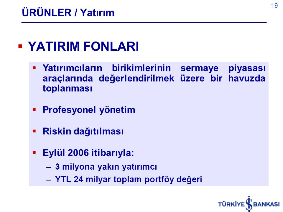YATIRIM FONLARI ÜRÜNLER / Yatırım