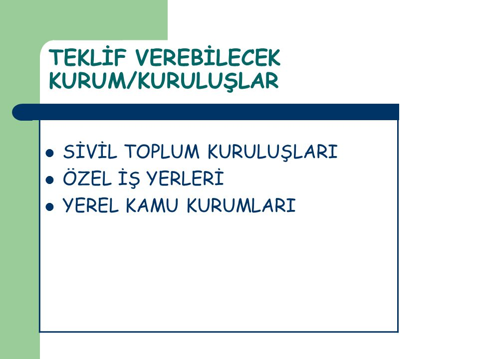 TEKLİF VEREBİLECEK KURUM/KURULUŞLAR