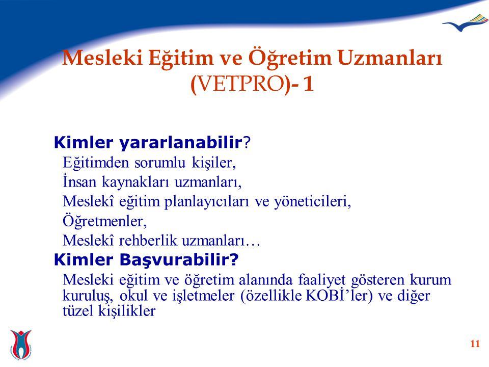 Mesleki Eğitim ve Öğretim Uzmanları (VETPRO)- 1