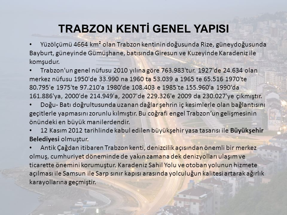 TRABZON KENTİ GENEL YAPISI