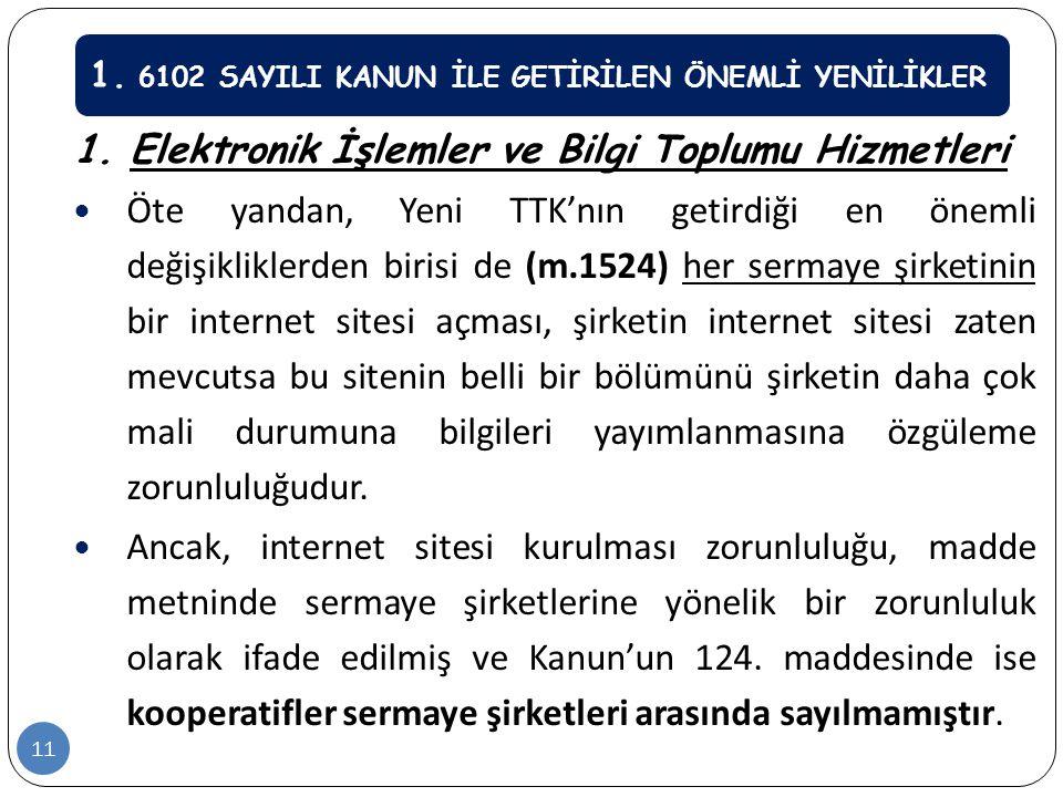 1. Elektronik İşlemler ve Bilgi Toplumu Hizmetleri