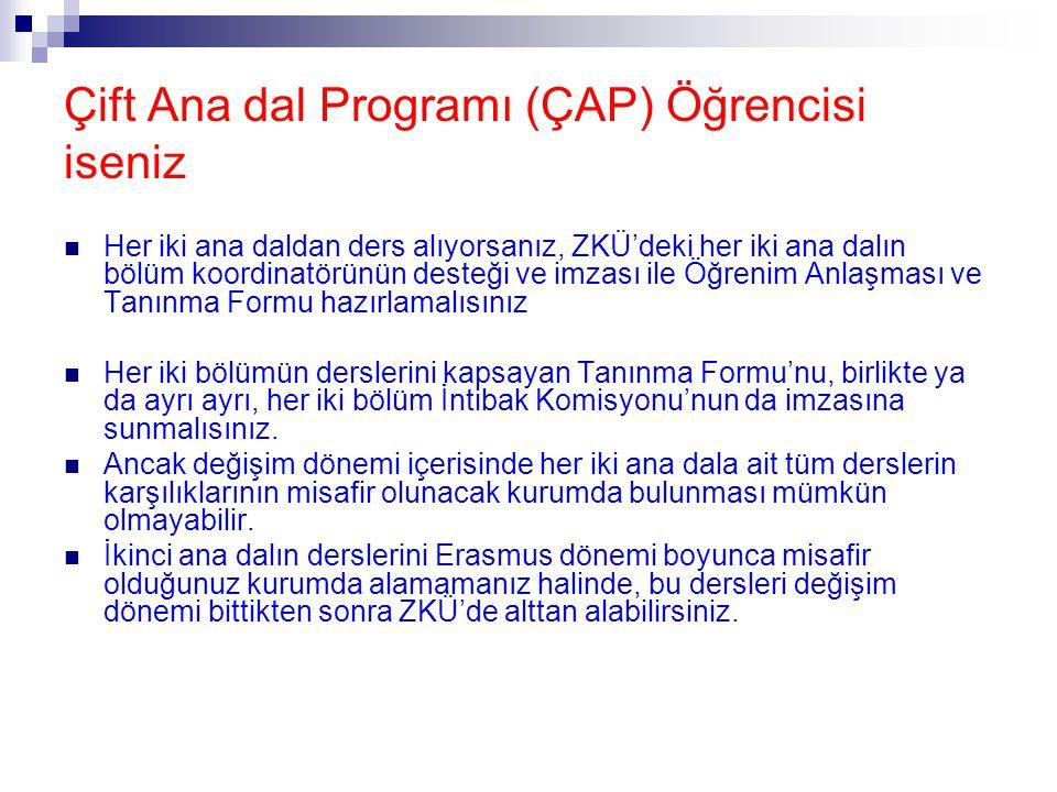 Çift Ana dal Programı (ÇAP) Öğrencisi iseniz