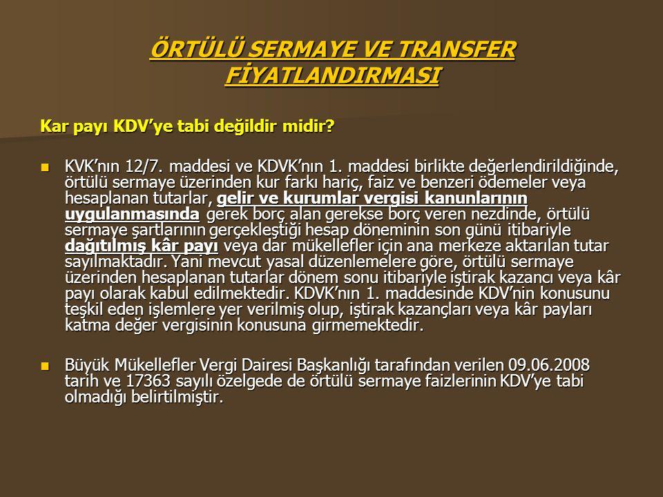 ÖRTÜLÜ SERMAYE VE TRANSFER FİYATLANDIRMASI