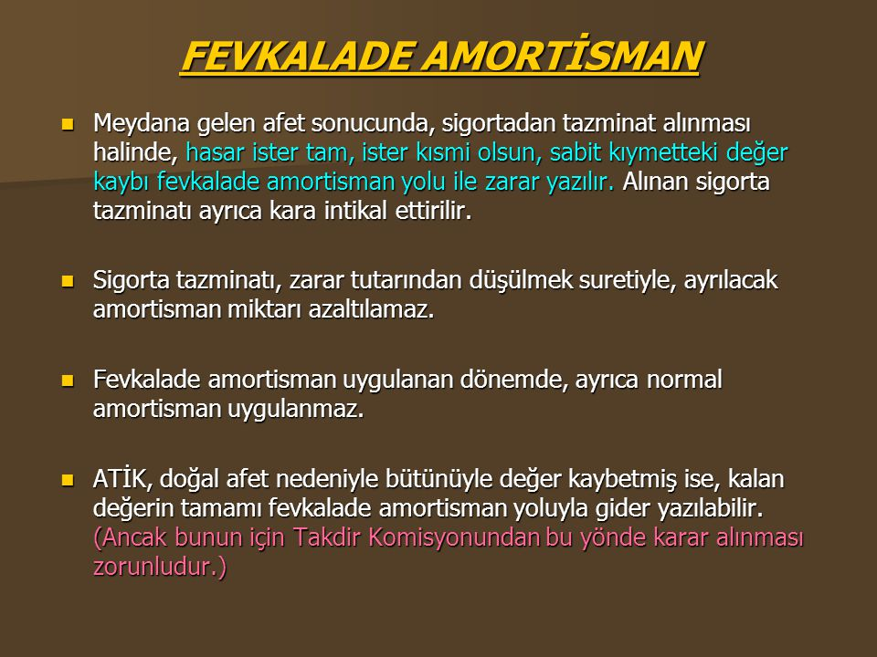 FEVKALADE AMORTİSMAN