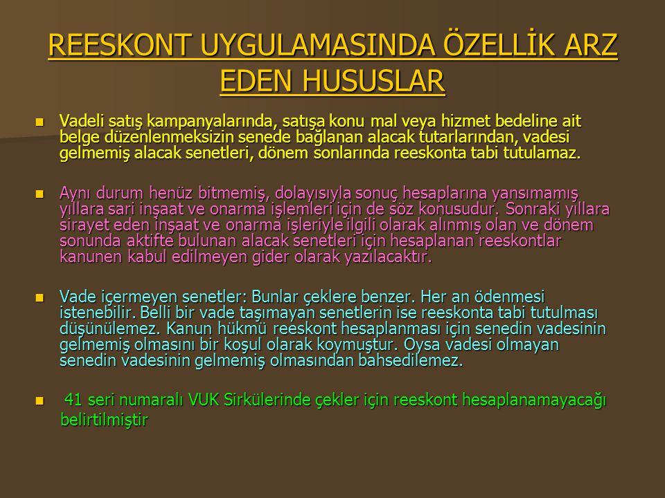 REESKONT UYGULAMASINDA ÖZELLİK ARZ EDEN HUSUSLAR