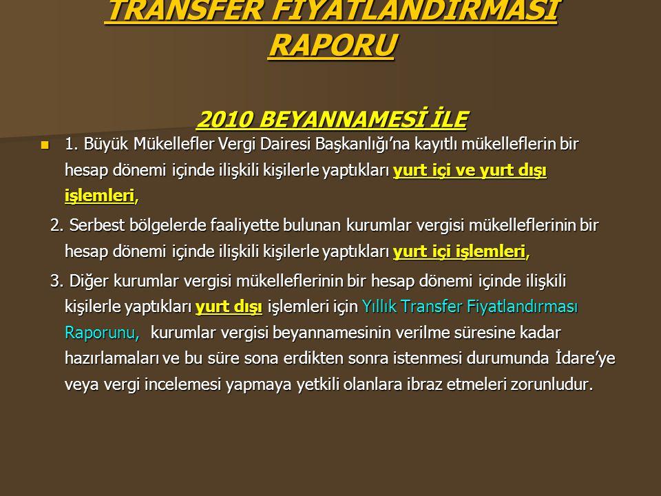 TRANSFER FİYATLANDIRMASI RAPORU 2010 BEYANNAMESİ İLE