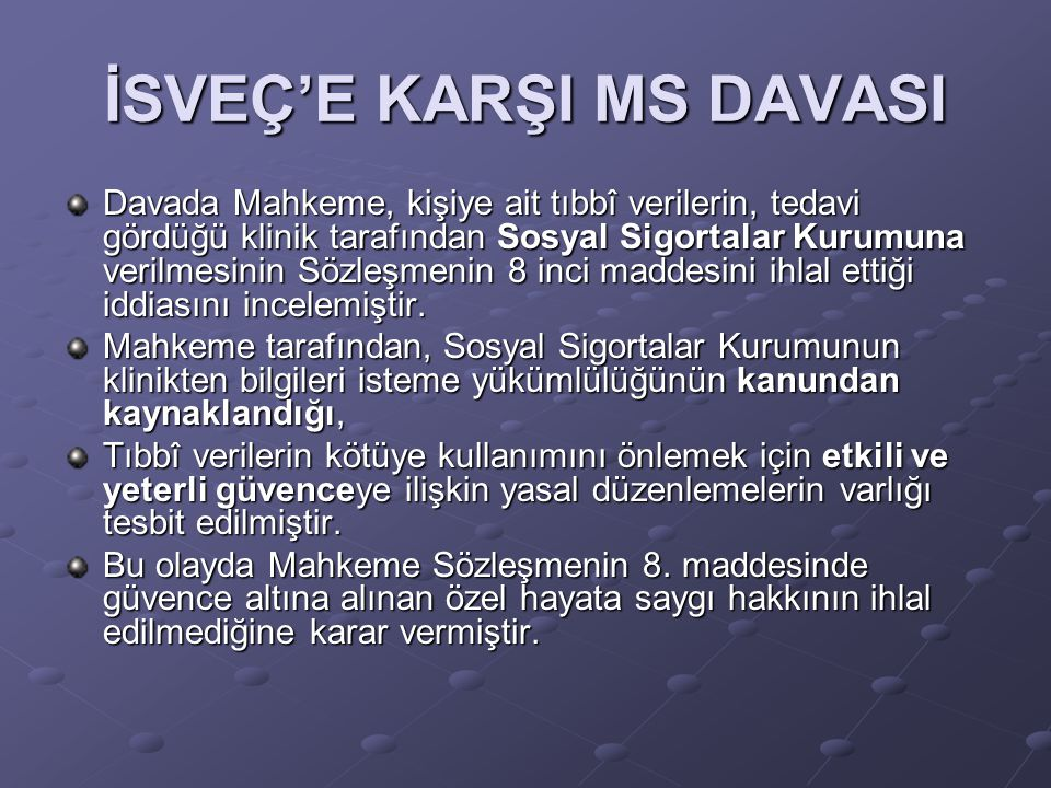 İSVEÇ'E KARŞI MS DAVASI