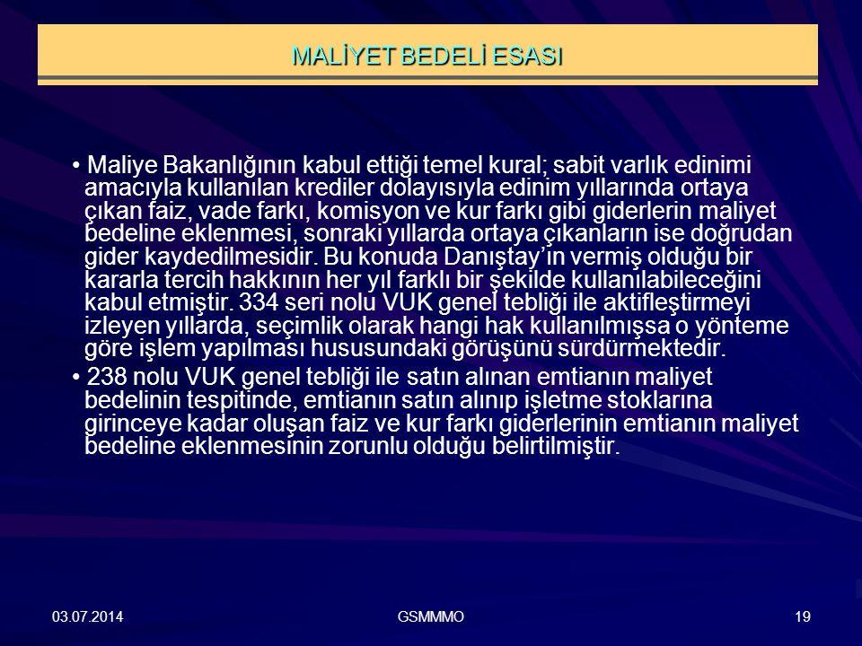MALİYET BEDELİ ESASI