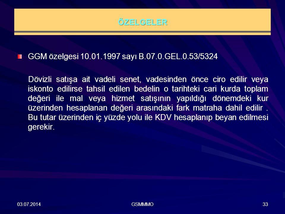 GGM özelgesi 10.01.1997 sayı B.07.0.GEL.0.53/5324