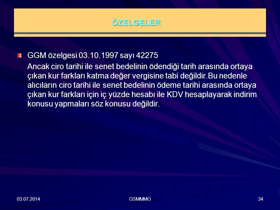 ÖZELGELER GGM özelgesi 03.10.1997 sayı 42275