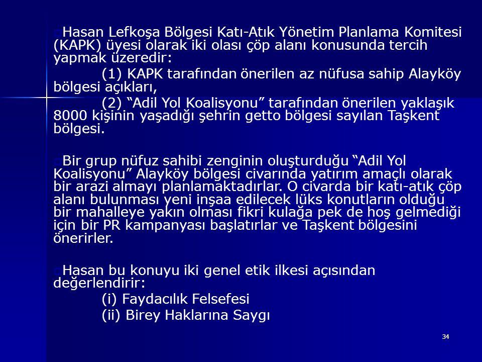 Hasan Lefkoşa Bölgesi Katı-Atık Yönetim Planlama Komitesi (KAPK) üyesi olarak iki olası çöp alanı konusunda tercih yapmak üzeredir: