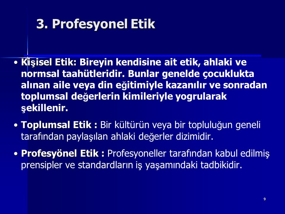 3. Profesyonel Etik