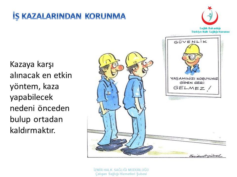 İŞ KAZALARINDAN KORUNMA