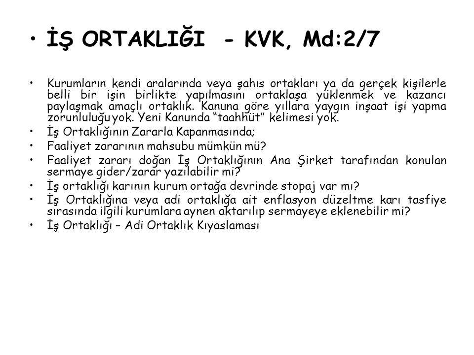 İŞ ORTAKLIĞI - KVK, Md:2/7