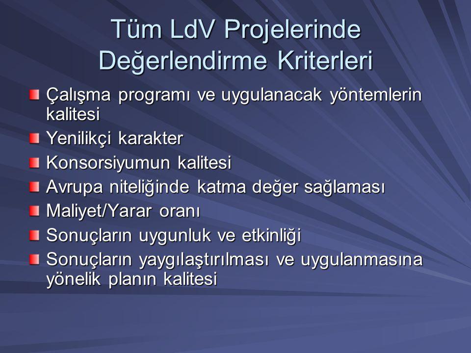 Tüm LdV Projelerinde Değerlendirme Kriterleri