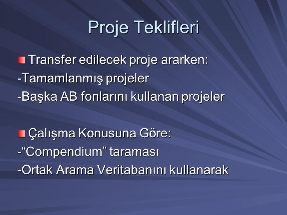 Proje Teklifleri Transfer edilecek proje ararken: