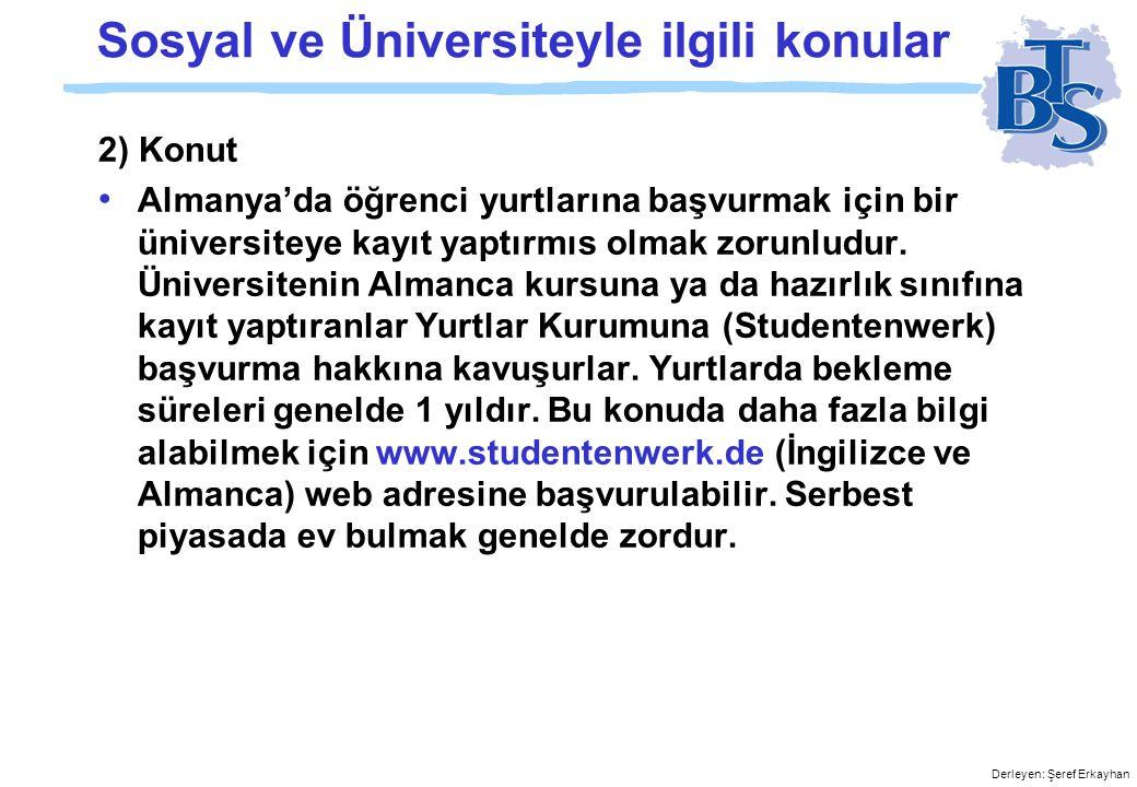 Sosyal ve Üniversiteyle ilgili konular
