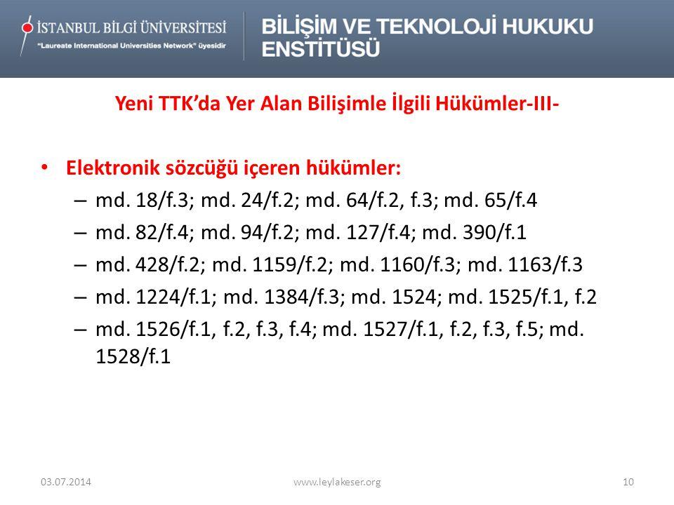 Yeni TTK'da Yer Alan Bilişimle İlgili Hükümler-III-