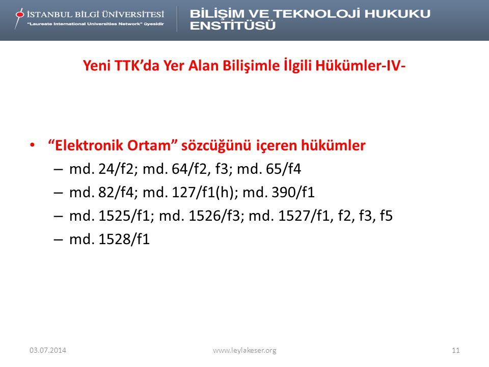 Yeni TTK'da Yer Alan Bilişimle İlgili Hükümler-IV-