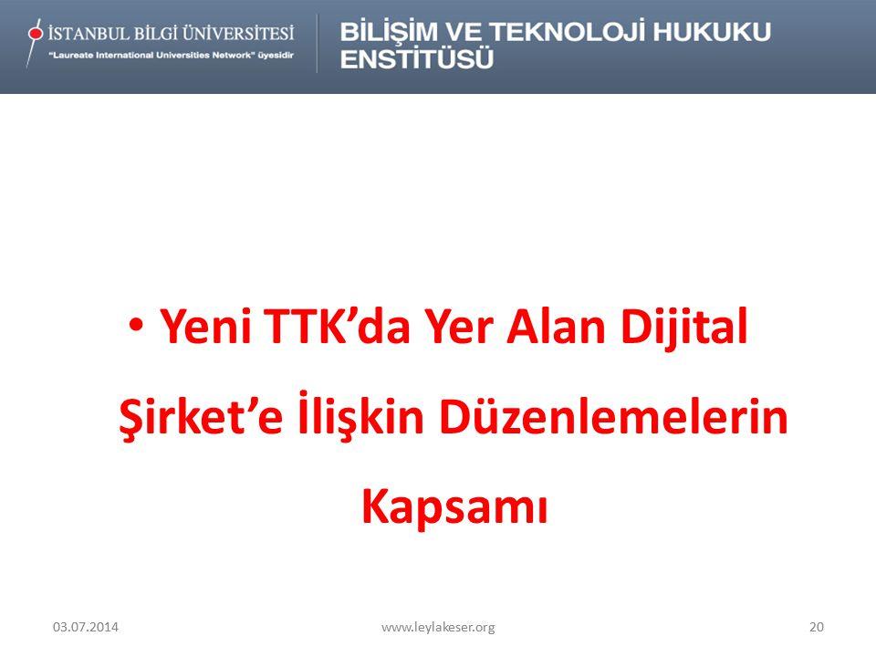 Yeni TTK'da Yer Alan Dijital Şirket'e İlişkin Düzenlemelerin Kapsamı