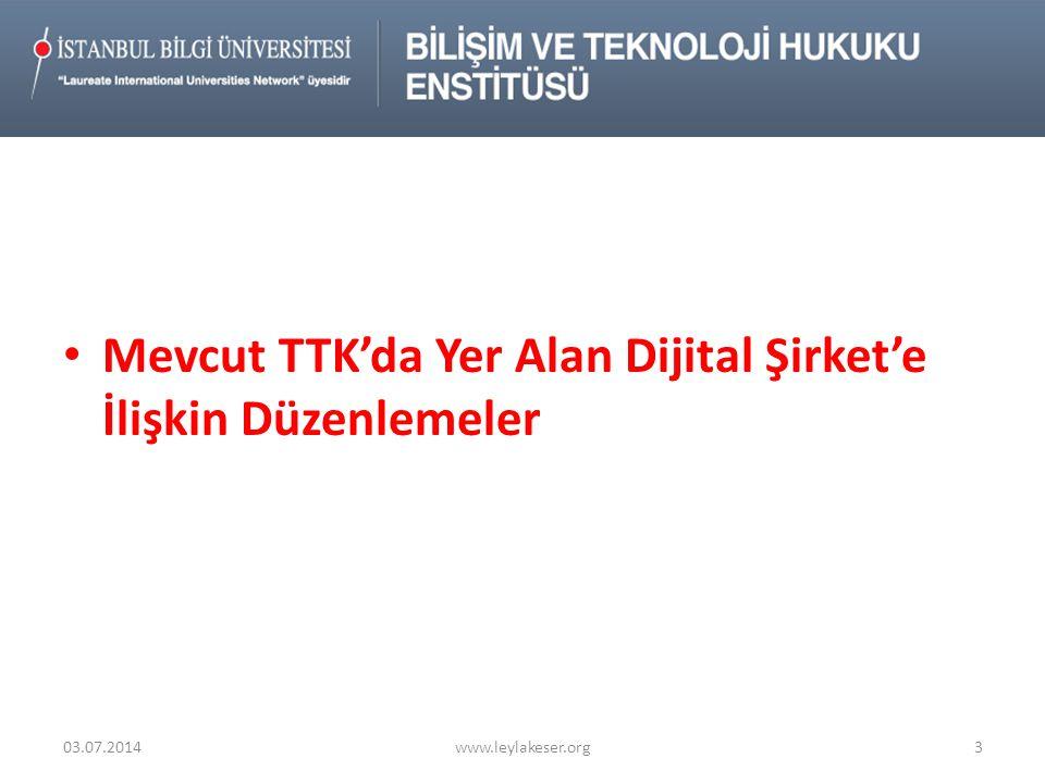 Mevcut TTK'da Yer Alan Dijital Şirket'e İlişkin Düzenlemeler