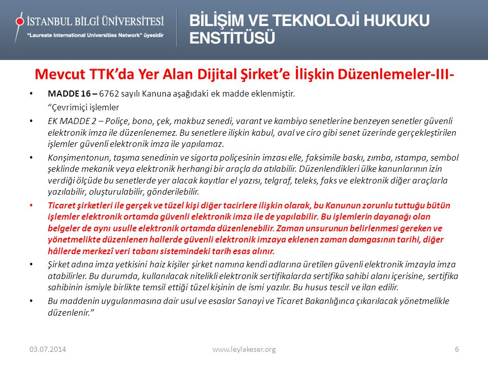 Mevcut TTK'da Yer Alan Dijital Şirket'e İlişkin Düzenlemeler-III-
