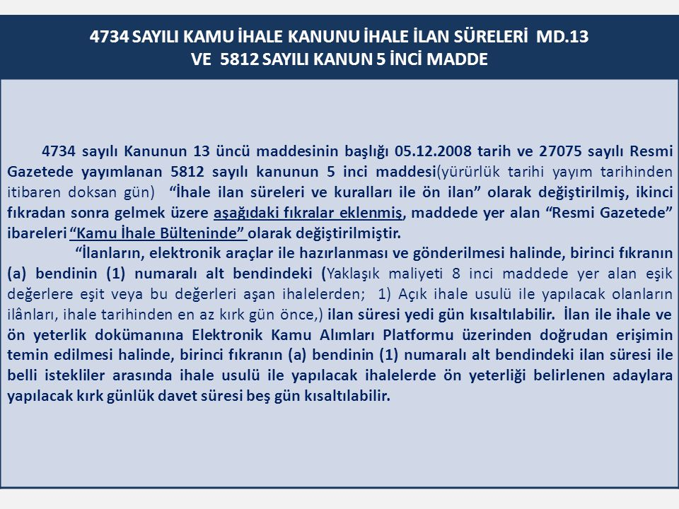 4734 SAYILI KAMU İHALE KANUNU İHALE İLAN SÜRELERİ MD.13