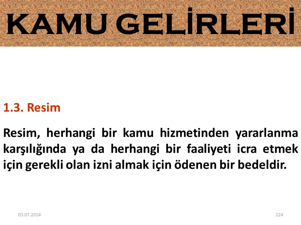 KAMU GELİRLERİ 1.3. Resim.