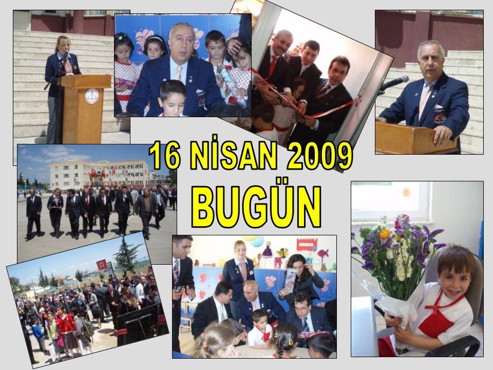 16 NİSAN 2009 BUGÜN