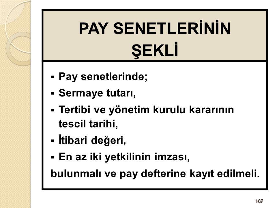 PAY SENETLERİNİN ŞEKLİ