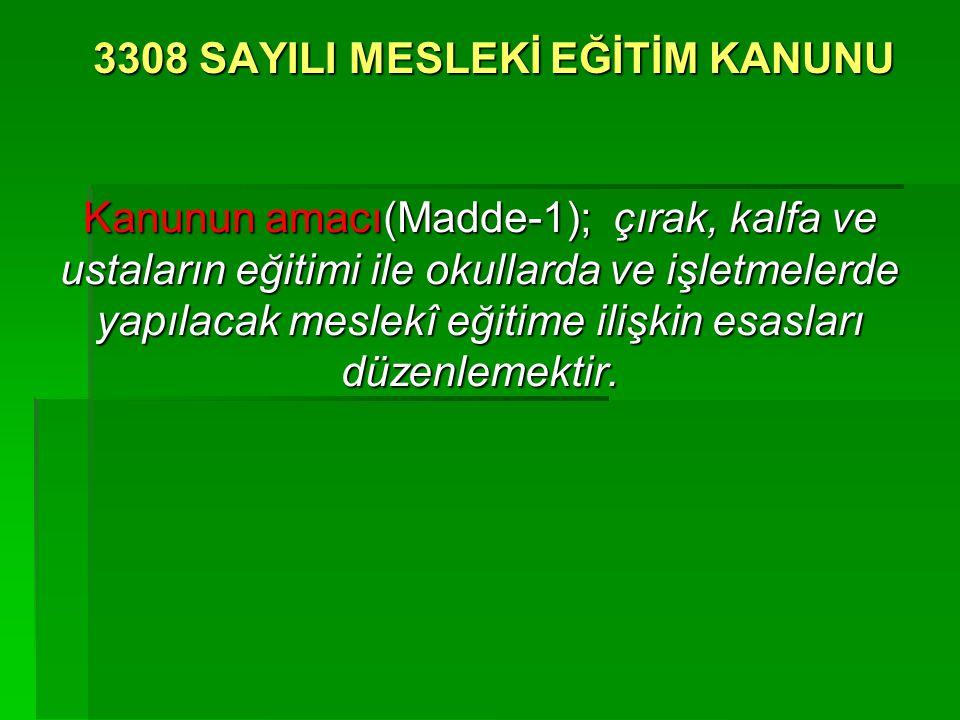 3308 SAYILI MESLEKİ EĞİTİM KANUNU