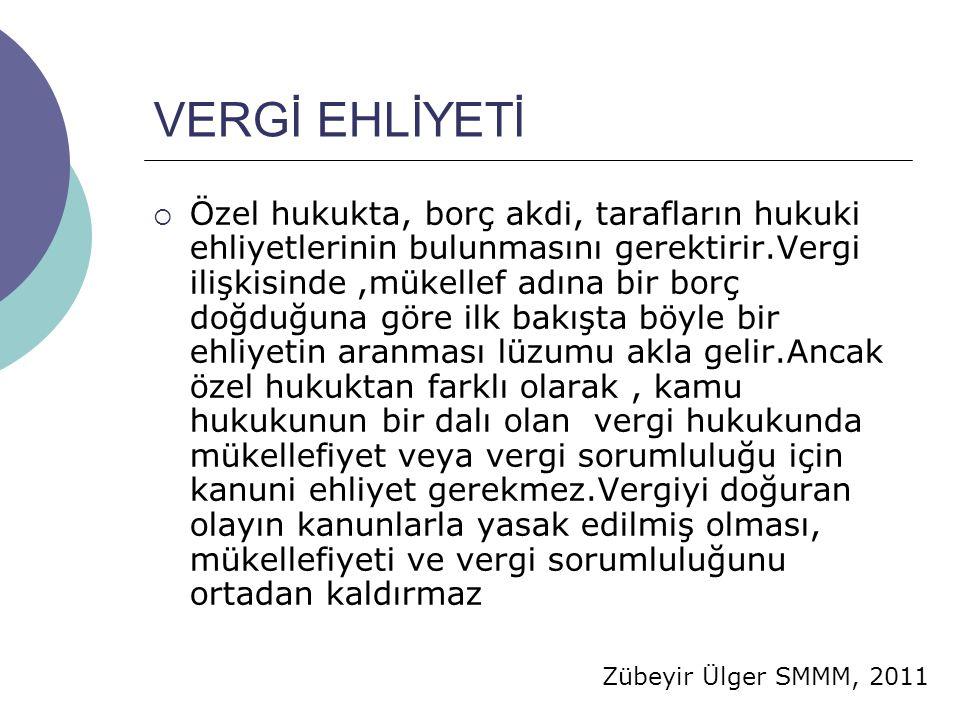 VERGİ EHLİYETİ