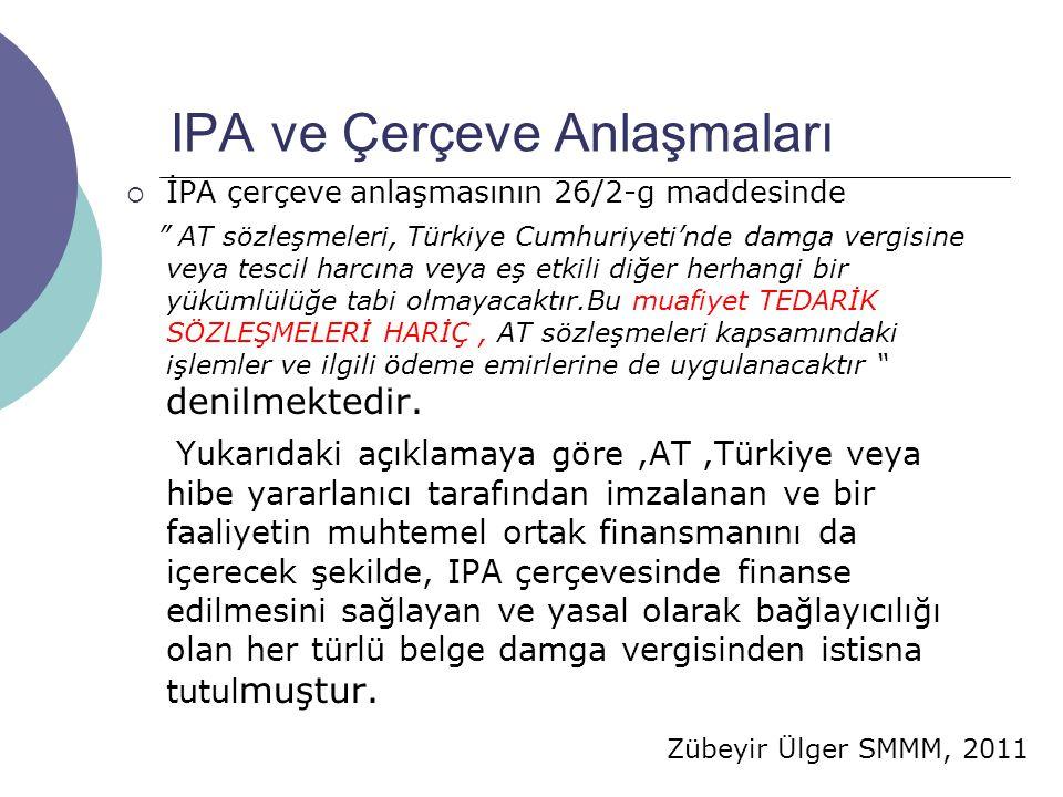 IPA ve Çerçeve Anlaşmaları