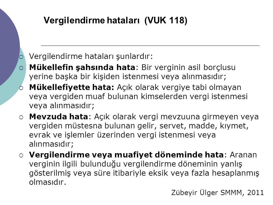 Vergilendirme hataları (VUK 118)