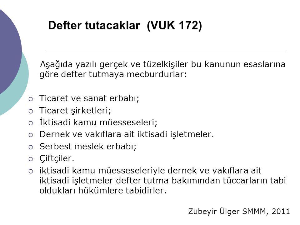 Defter tutacaklar (VUK 172)