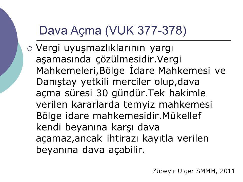 Dava Açma (VUK 377-378)