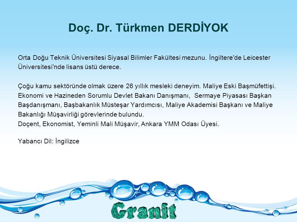 Doç. Dr. Türkmen DERDİYOK