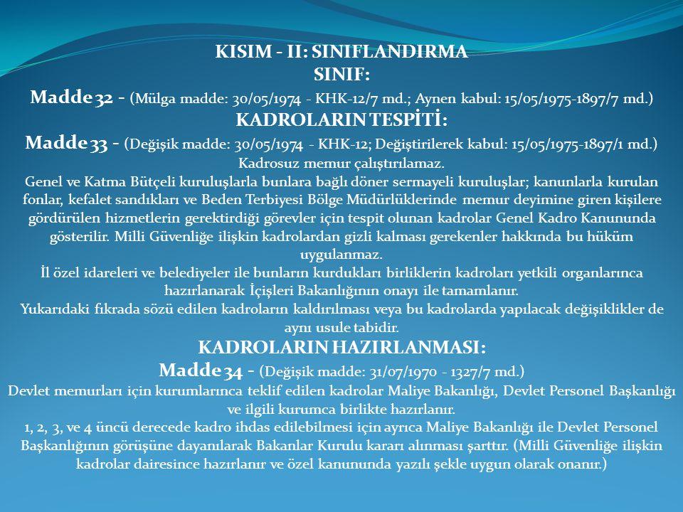 KISIM - II: SINIFLANDIRMA SINIF: