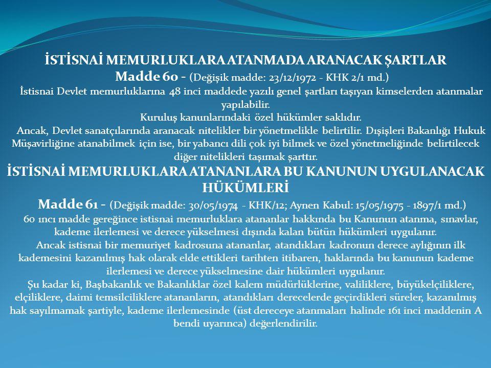 İSTİSNAİ MEMURLUKLARA ATANMADA ARANACAK ŞARTLAR